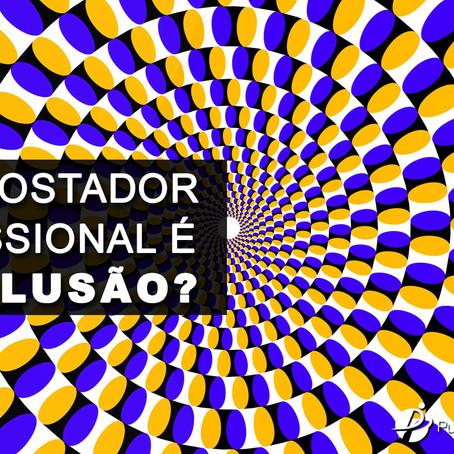 Ser Apostador profissional é uma ilusão?