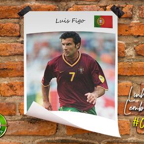 Linha de Lembranças #004 - Luis Figo