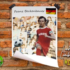 Linha de Lembranças #007 - Franz Beckenbauer