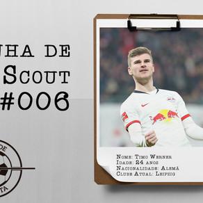Linha de Scout #006 - Timo Werner