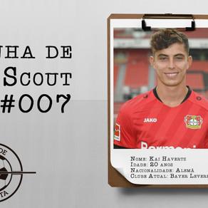 Linha de Scout #007 - Kai Havertz