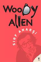 W.Allen - Sırf Anarşi