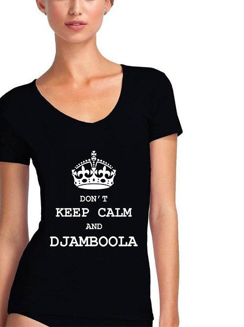 """T-shirt """"Don't Keep Calm"""""""