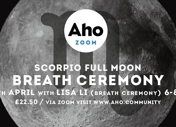 Scorpio Full Moon, Breath Ceremony, Tue, 27th April, 6-8pm