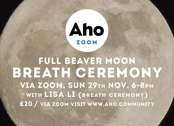 Full Beaver Moon, Breath Ceremony with Lisa Li via Zoom, Sun 29th Nov, 6-8pm