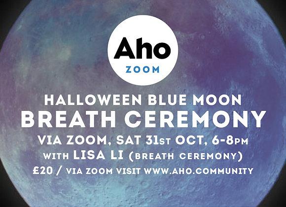 Halloween Blue Moon, Breath Ceremony with Lisa Li via Zoom, Sat 31st Oct, 6-8pm