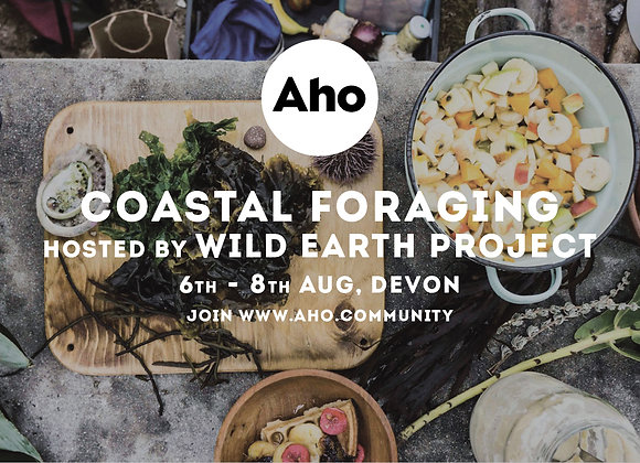 Coastal Foraging with Wild Earth Project. 6-8th Aug. Deposit