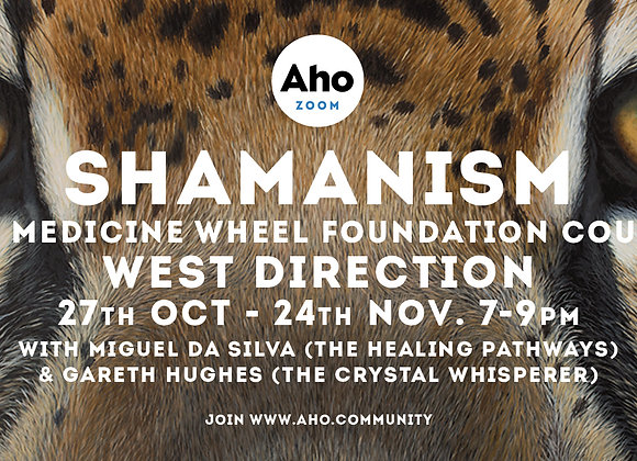 West Direction: Medicine Wheel Foundation Course, 27th Oct - 24th Nov, 7-9pm