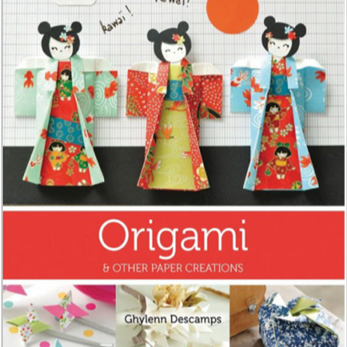 Origami & Other Paper Creations by Marie Claire Idees