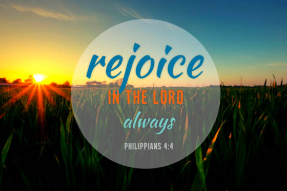 Rejoicing at all Times!