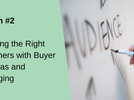 2 Things Businesses Need to Attract the Right Customers: Buyer Personas and Messaging
