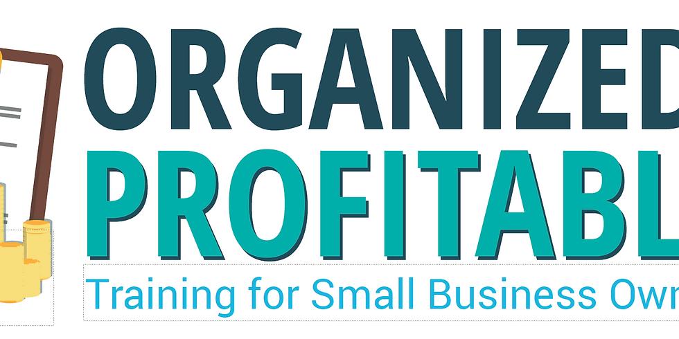 Organized and Profitable®: Level One