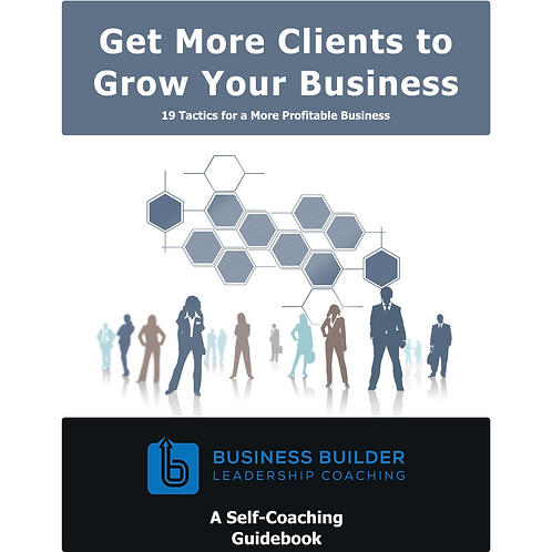 Get More Clients to Grow Your Business