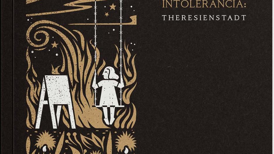 'Arte em Tempos de Intolerância: Theresienstadt'                 de Silvia Lerner