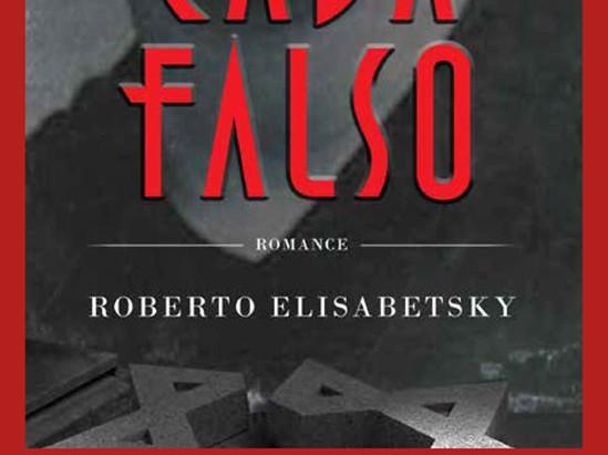 Lançamento do livro 'Cada Falso' do autor Roberto Elisabetsky