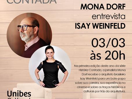 História Contada: Mona Dorf entrevista Isay Weinfeld