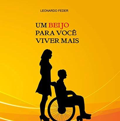 """Livro """"Um beijo para você viver mais"""" de Leonardo Feder"""