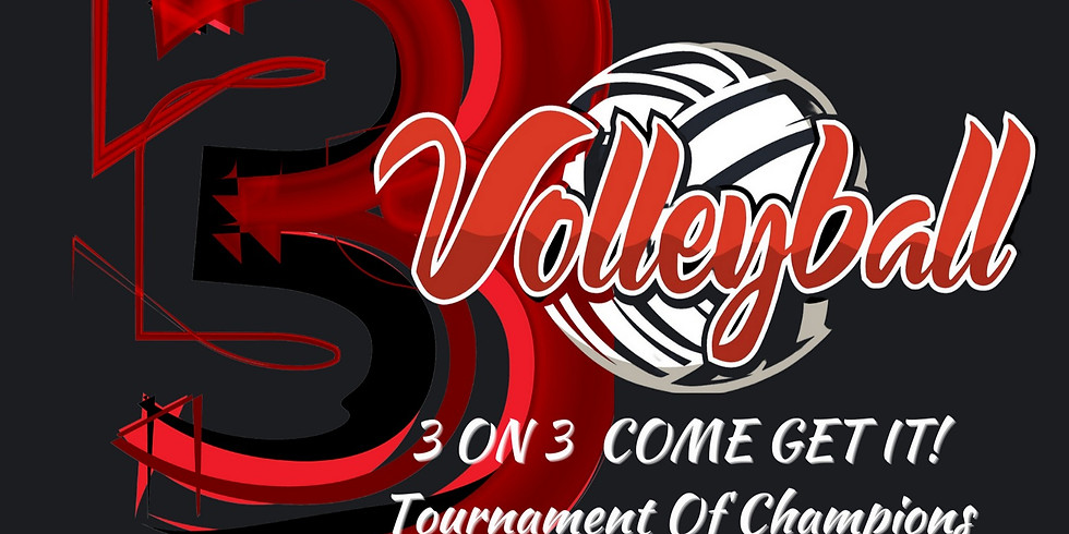 """Limitless Sports academy's Tournament Of Champions 3 On 3 """"Come Get It"""" Volleyball Tournament Of Champions"""