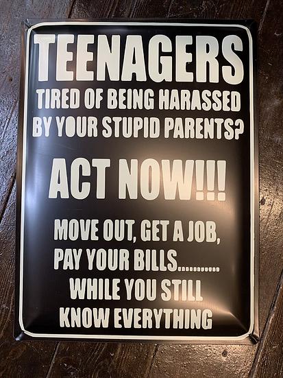 Teenagers Metal Sign
