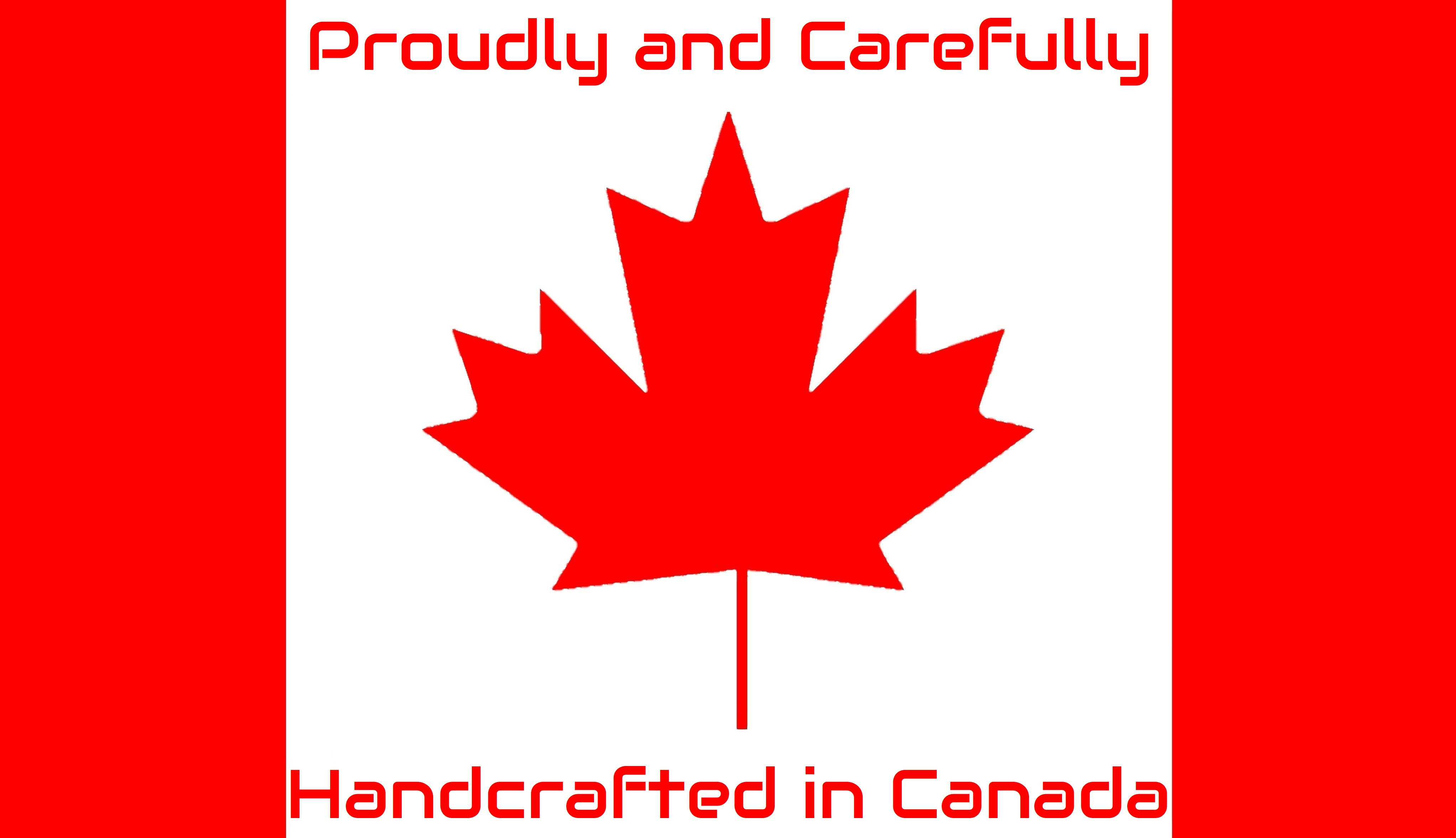 Hand-Crafted in Canada