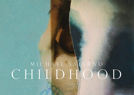 Childhood by Michael Salerno