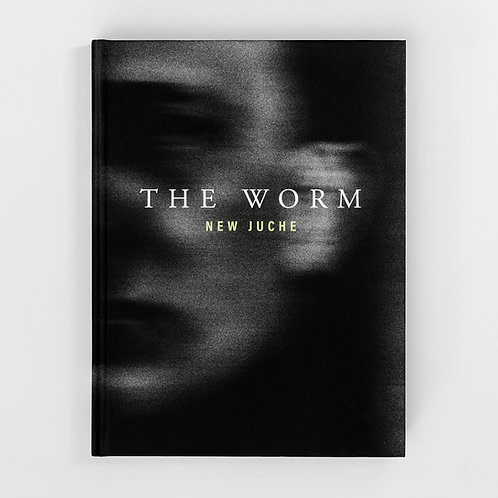 The Worm by NEW JUCHE