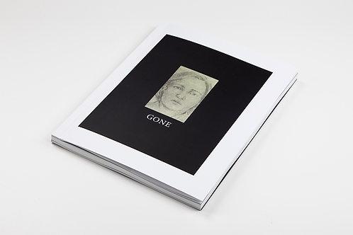 GONE Scrapbook 80' - 82' by Dennis Cooper