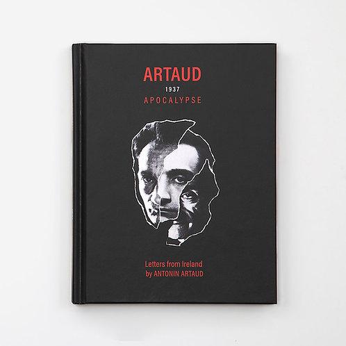 Artaud 1937 Apocalypse - Letters from Ireland by Antonin Artaud