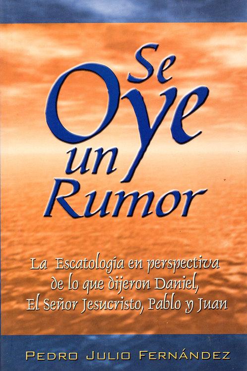 Se Oye Un Rumor