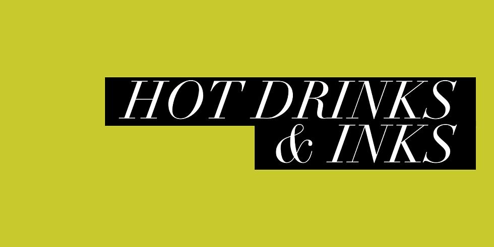 CHEAT'S BATIK - HOT DRINKS & INKS MAY