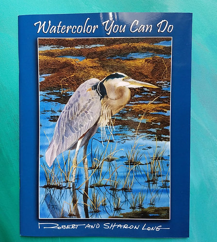 """Watercolor You Can Do"" Book & Lessons Paint Along with Sharon"