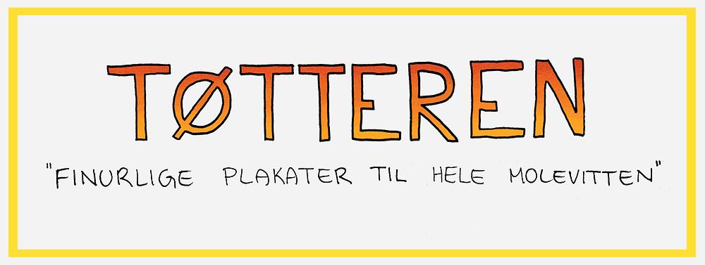 toetteren_plakater_til_hele_molevitten