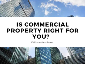 Is Commercial Property Right For You?