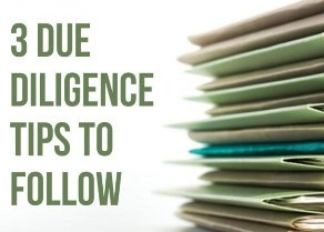 3 Due Diligence Tips to Follow