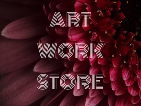 ART WORK STORE OPENED TODAY!!