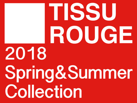 TISSU ROUGE 2018 SS Collection