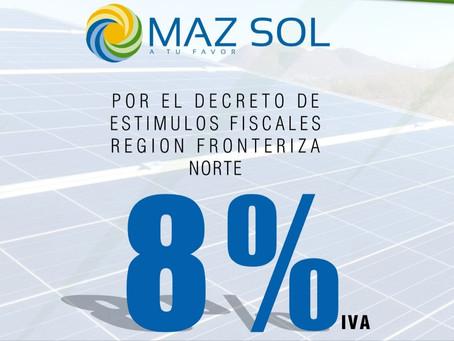 8% en I.V.A. MAZ SOL aprovecha el estímulo fiscal