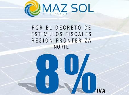 8% en I.V.A. MAZ SOL aprovecha el estímulo fiscal.
