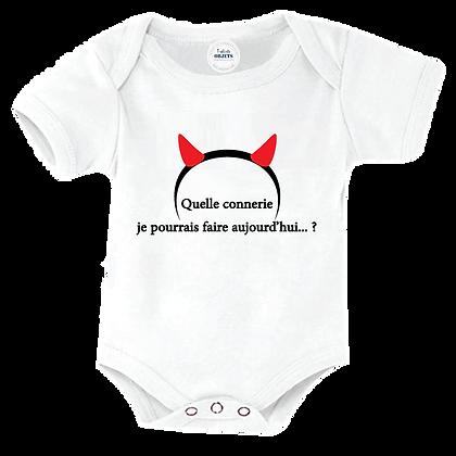 Body bébé ou bavoir imprimé : Quelle connerie je pourrais faire aujourd'hui ?
