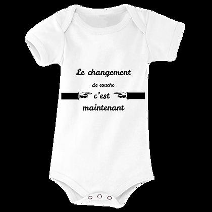"""Body bebe humoristique pas cher marqué : """"Le changement de couches c'est maintenant"""""""