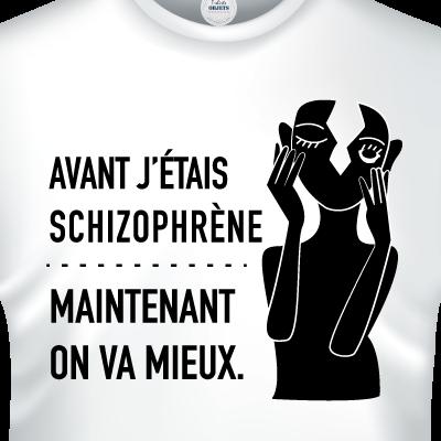 Avant-jetais-schizophrene-maintenant-nous-allons-mieux-zoom-tshirts