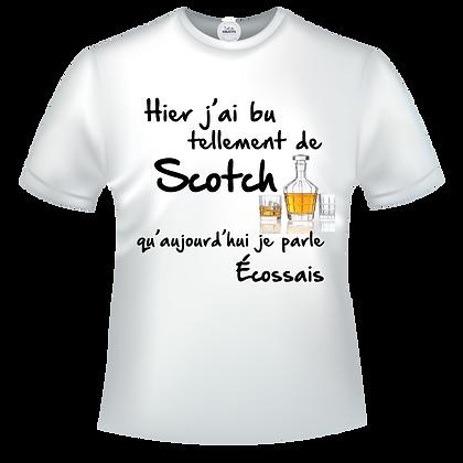 T-shirt imprimé en humour Hier j'ai bu tellement de Scotch qu'aujourd'hui je parle Ecossais