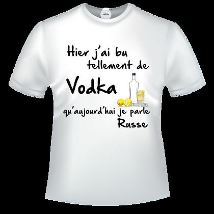 Vente de textile imprimé Hier j'ai bu tellement de Vodka qu'aujourd'hui je parle Russe
