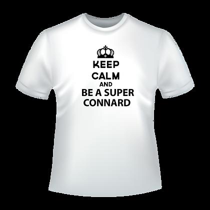 """T-shirt ou autres textiles imprimé """"Keep Calm and be a super connard"""" pas cher"""