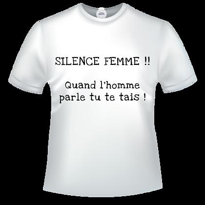 SILENCE FEMME !  Quand l'homme parle tu te tais !