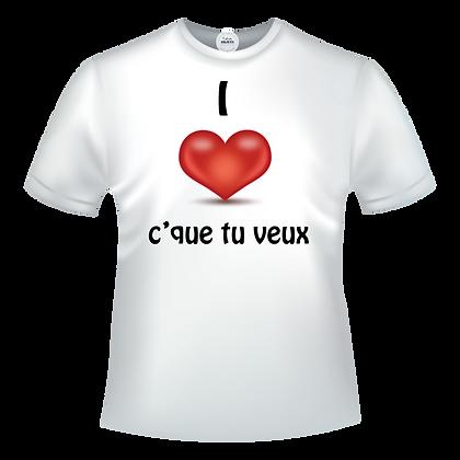 """Vetement et textile marqué avec humour ou pas :""""I love """"ce que vous voulez"""" Personnalisable avec ce que vous voulez"""
