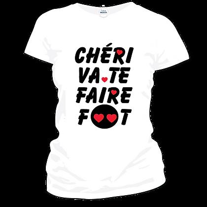 """t-shirt femme et autres textiles humour marqués : """"Chéri va te faire foot"""""""
