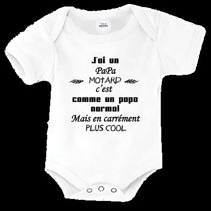 Body bébé et bavoir imprimé J'ai un papa Motard c'est comme un papa normal Mais en carrément plus cool