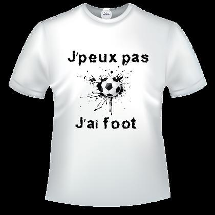 """""""J'peux pas j'ai foot"""" sur un textile avec la couleur de texte de votre choix. Choisissez parmi plus de 300 visuels"""