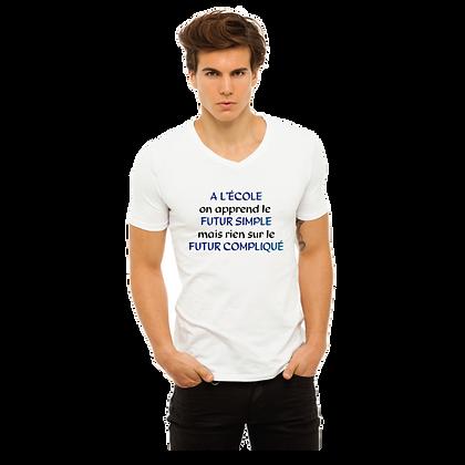 T-shirt adolescent cadeau A l'école on apprend le futur simple mais rien sur le futur compliqué